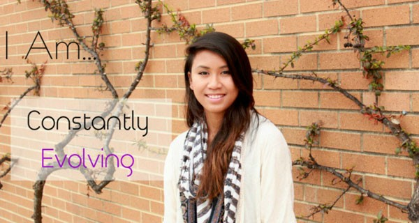 """A poster of an Asian American student that says, """"I am constantly evolving."""""""