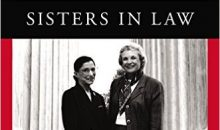 (Book cover) Sisters in Law: How Sandra Day O'Connor and Ruth Bader Ginsburg Went to the Supreme Court and Changed the World by Linda Hirshman