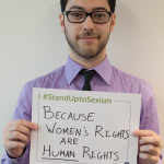 I #standuptosexism Becase women's rights are Human Rights