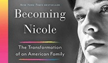 Becoming Nicole: The Transformation of an American Family (book cover) by Amy Ellis Nutt