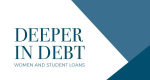Deeper in Debt: Women and Student Loans research report cover