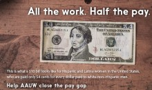 Hispanic women and Latinas are paid 54 cents for every dollar paid to white men in the United States.