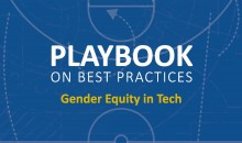 Playbook on Best Practices: Gender Equity in Tech
